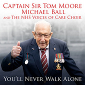 You'll Never Walk Alone (NHS Charity Single) by Michael Ball