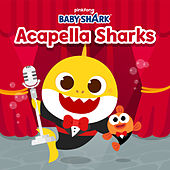 Acapella Sharks by Pinkfong