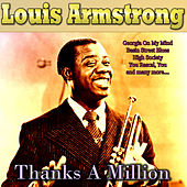 Thanks A Million by Louis Armstrong