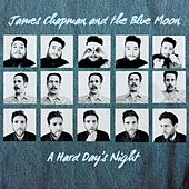 A Hard Day's Night de James Chapman and the Blue Moon