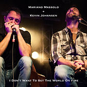 I Don't Want to Set the World on Fire de Mariano Massolo