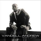 Years Later... von Vandell Andrew