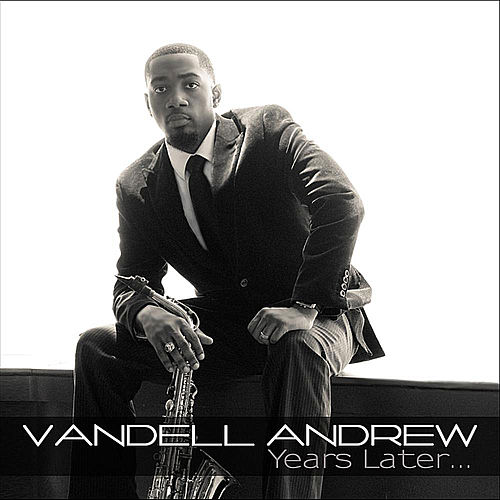 Years Later... by Vandell Andrew