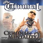 Criminal Mentality 2 by Mr. Criminal