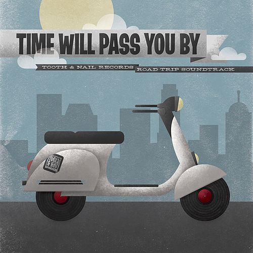 Time Will Pass You By by Various Artists