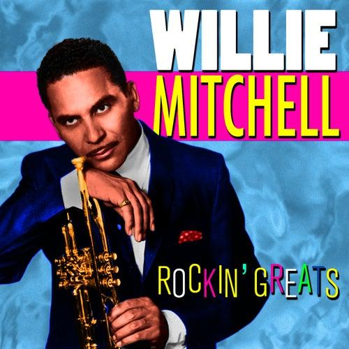 Rockin' Greats von Willie Mitchell