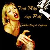 Tina May Sings Piaf by Tina May