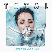 Total Body Relaxation de Relaxation And Meditation