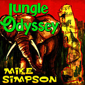 Jungle Odyssey by Mike Simpson