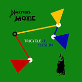 Tricycle Ii: Elysium de Noertker's Moxie