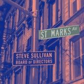 Saint Marks Avenue de Steve Sullivan and the Board of Directors