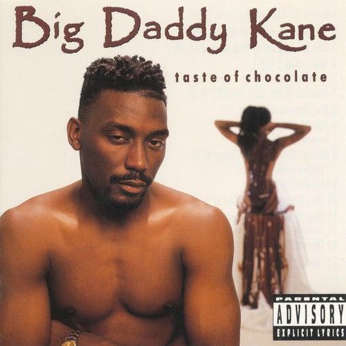 Taste Of Chocolate by Big Daddy Kane