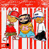 Bad Bitch by Ñengo Flow