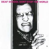 Don't Stop The World de Deaf School