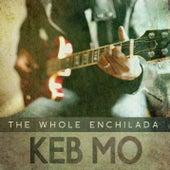 The Whole Enchilada de Keb' Mo'