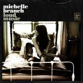 Loud Music de Michelle Branch