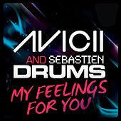 My Feelings For You by Avicii
