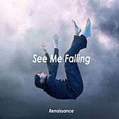 See Me Falling by Renaissance