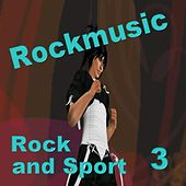 Rock and Sport 3 by Various Artists