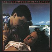 2nd Honeymoon de Deaf School