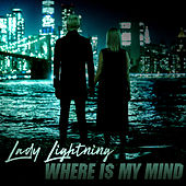 Where Is My Mind? by Lady Lightning