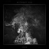 Without You by Isan