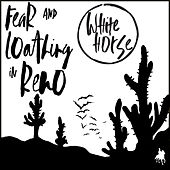 Fear and Loathing in Reno by Whitehorse
