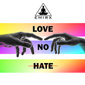 Love No Hate by Emirx