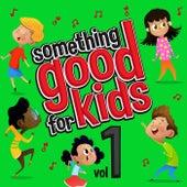 Something Good for Kids, Vol. 1 de Steve James