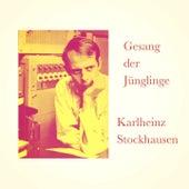 Gesang der Jünglinge by Karlheinz Stockhausen