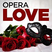 Opera Love de Various Artists