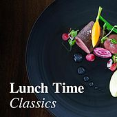Lunch Time Classics de Various Artists
