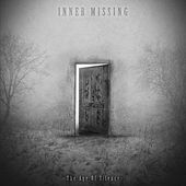 The Age of Silence by Inner Missing