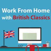 Work From Home with British Classics de Ralph Vaughan Williams