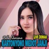 Kartonyono Medot Janji (Live Demak) by Nella Kharisma