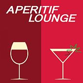 Aperitif Lounge by Various Artists