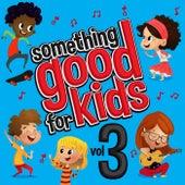 Something Good for Kids, Vol. 3 de Steve James