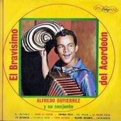 El bravisimo de Alfredo Gutierrez