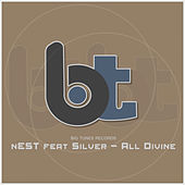 All Divine (feat. Silver) by Nest