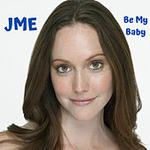 Be My Baby di JME