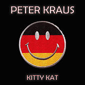 Kitty Kat by Peter Kraus