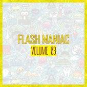 Flash Maniac, Vol. 03 von Various Artists