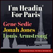 I'm Headin' for Paris (Recordings Los Angeles - New York 04. September 1946) by Louis Armstrong