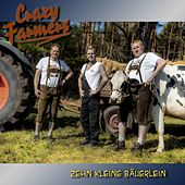 Zehn kleine Bäuerlein (Single) by Crazy Farmers
