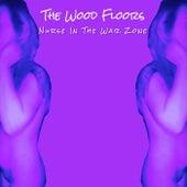 Nurse In the War Zone de The Wood Floors