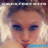 BRIGITTE GREATEST HITS by Brigitte