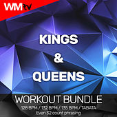 Kings & Queens (Workout Bundle / Even 32 Count Phrasing) von Workout Music Tv