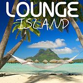 Lounge Island by Various Artists