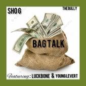 Bagg Talk de Shog