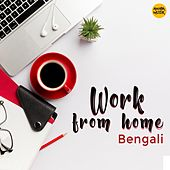 Work From Home by Shreya Ghoshal, Rupankar Bagchi, Anupam Roy, Anjan Dutt, Debanjan Banerjee, Sayantan Das, Shaan, June Banerjee, Rezwana Choudhury Bannya, Kartik Das Baul, Madhubanti Bagchi, Abhishek Sinha Roy, Anwesha Dutta Gupta, Savvy, Anindita Chatterjee, Loy Deep
